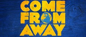 Biglietti per Come From Away a Broadway
